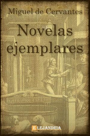 Novelas ejemplares de Cervantes, Miguel