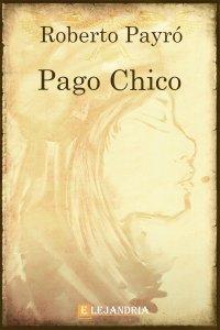 Pago Chico de Roberto Payró