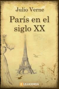 Descargar París en el siglo XX de Verne, Julio