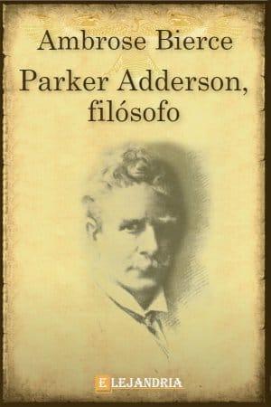 Parker Adderson, filósofo de Bierce, Ambrose