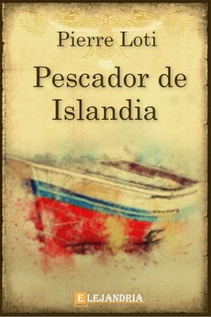 Descargar Pescador de Islandia de Pierre Loti
