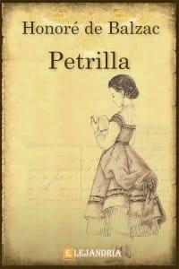 Petrilla de Balzac, Honoré De