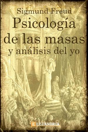 Descargar Piscología de las masas y análisis del Yo de Sigmund Freud