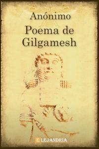 Poema de Gilgamesh de Anónimo