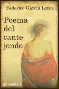 Poema del cante jondo de García Lorca, Federico