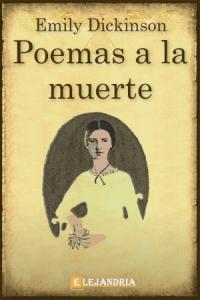 Poemas a la muerte de Emily Dickinson