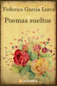Poemas sueltos de García Lorca, Federico