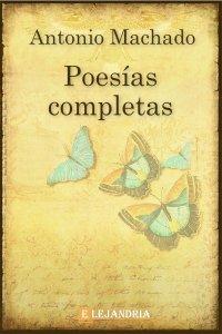 Descargar Poesías Completas de Machado, Antonio
