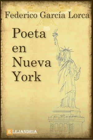 Descargar Poeta en Nueva York de García Lorca, Federico