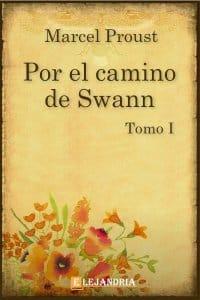 Por el camino de Swann de Marcel Proust
