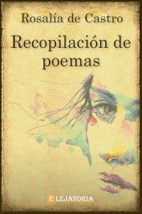Recopilación de poemas de Rosalía de Castro