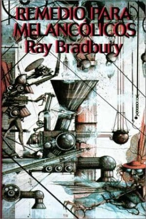 Remedio para melancólicos de Bradbury, Ray