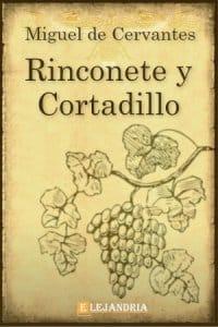 Rinconete y cortadillo de Cervantes, Miguel