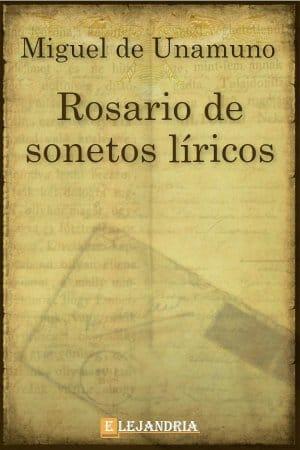 Rosario de sonetos líricos de Unamuno, Miguel