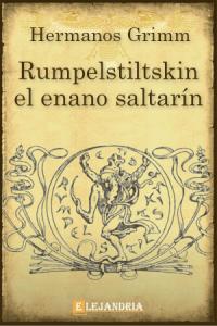 Rumpelstiltskin el enano saltarín de Hermanos Grimm