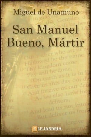 San Manuel Bueno, mártir de Unamuno, Miguel