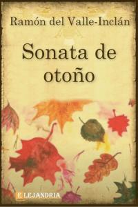 Sonata de otoño de Ramón María del Valle-Inclán
