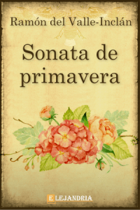 Sonata de primavera de Ramón María del Valle-Inclán