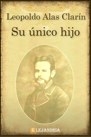 Descargar Su único hijo de Alas Clarín, Leopoldo