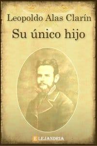 Su único hijo de Alas Clarín, Leopoldo