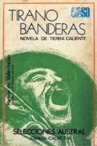 Tirano Banderas de Ramón María del Valle-Inclán