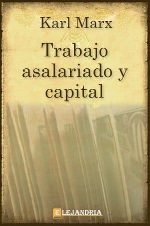 Trabajo asalariado y capital de Marx, Karl