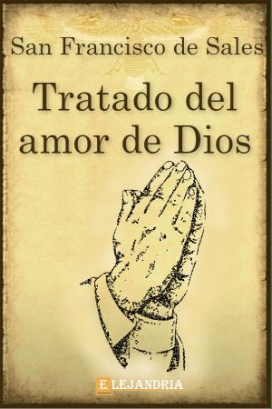 Tratado del amor de Dios de Francisco de Sales