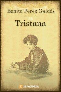 Tristana de Benito Pérez Galdós