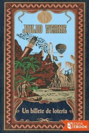 Descargar Un billete de lotería de Verne, Julio