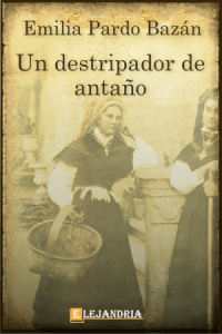 Un destripador de antaño de Pardo Bazán, Emilia
