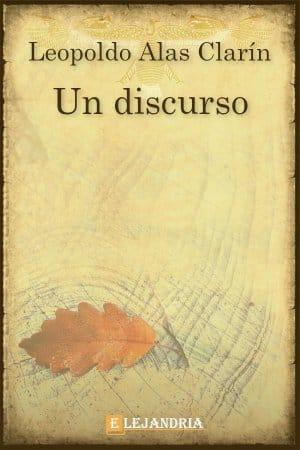 Un discurso de Alas Clarín, Leopoldo