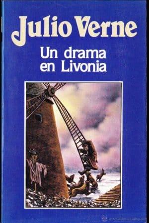Un drama en Livonia de Verne, Julio