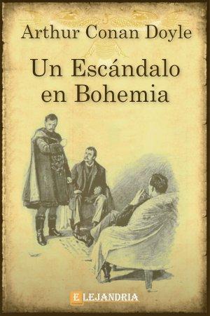 Descargar Un escándalo en Bohemia de Conan Doyle, Arthur