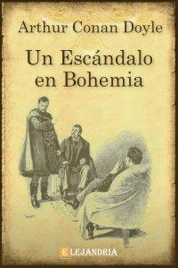 Un escándalo en Bohemia de Conan Doyle, Arthur
