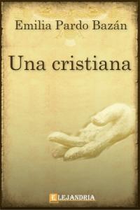 Una cristiana de Pardo Bazán, Emilia