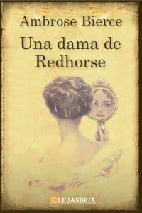 Una dama de Redhorse de Bierce, Ambrose