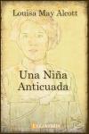 Descargar Una niña anticuada de Alcott, Louisa May