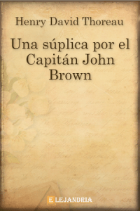 Descargar Una súplica por el Capitán John Brown de Henry David Thoreau