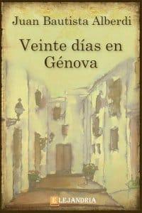 Veinte días en Génova de Juan Bautista Alberdi