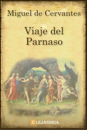 Viaje del parnaso de Cervantes, Miguel