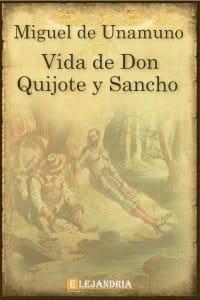 Vida de Don Quijote y Sancho de Unamuno, Miguel