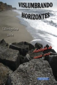Descargar Vislumbrando Horizontes de Concurso Editorial Libroptica