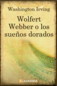 Wolfert Webber o los sueños dorados de Washington Irving