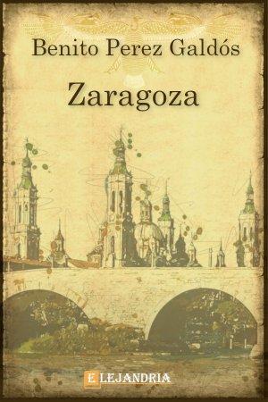 Descargar Zaragoza de Benito Pérez Galdós